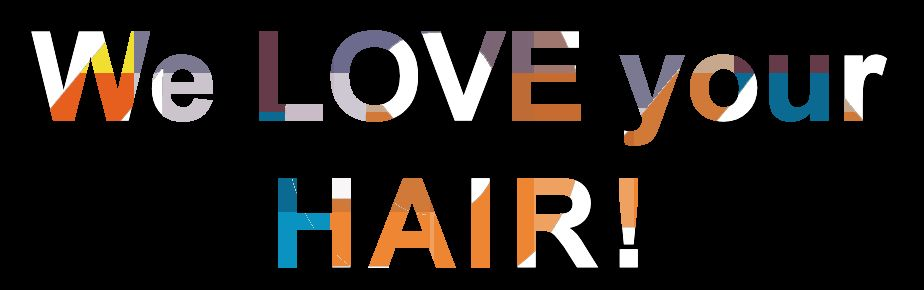 We love your hair
