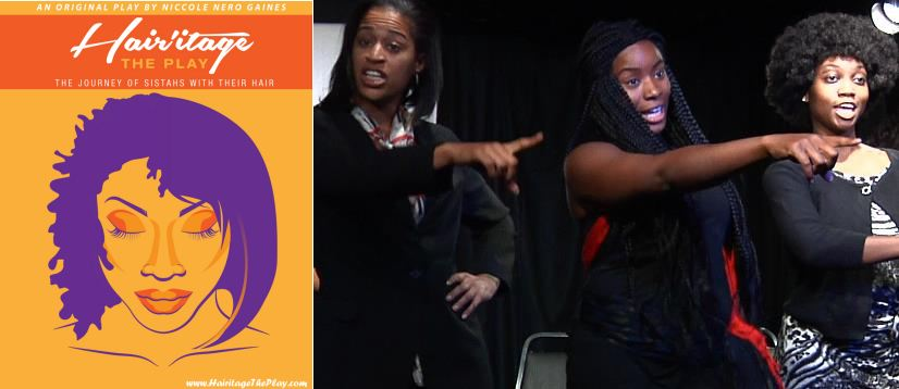 Hair'itage The Play about Black women and Natural Hair