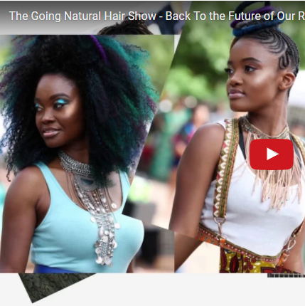 Natural hairstyles for the Going Natural Hair show